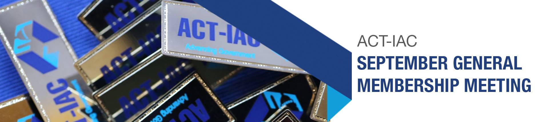 ACT-IAC September Membership Meeting